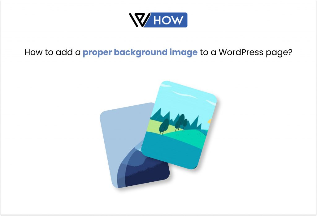Title image for How to add a proper background image to a WordPress page