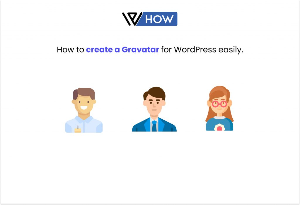 How to create a Gravatar for WordPress easily - Title Image