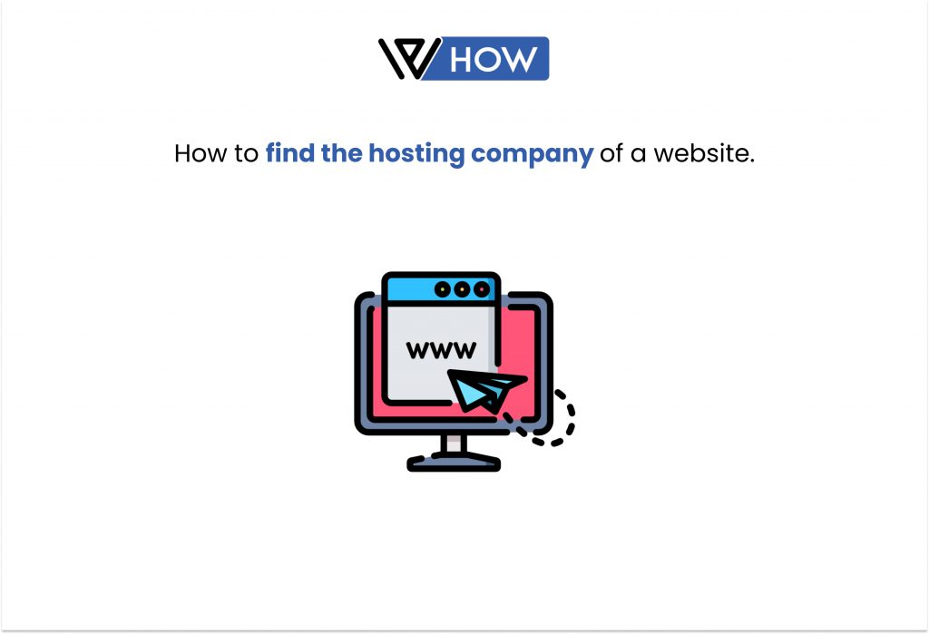 How to find the hosting company of a website in the best ways - Title image