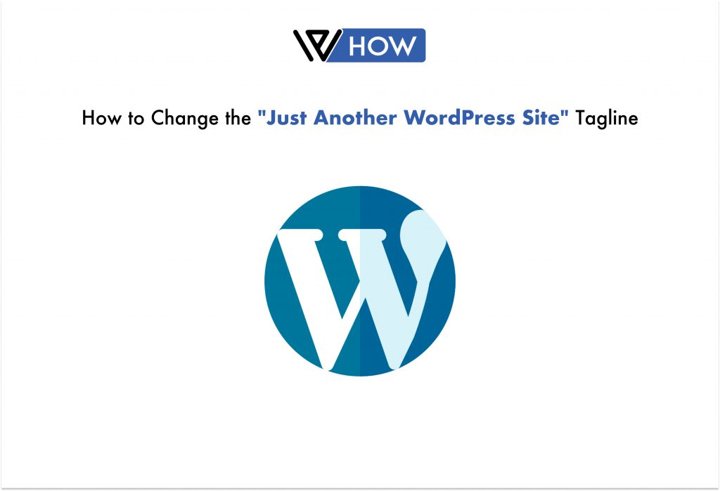 """How to Change the """"Just Another WordPress Site"""" Tagline - Title Image"""